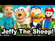 SML Movie- Jeffy The Sheep!