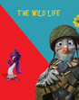 The Wild Life (LAVGP Style) Poster