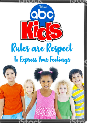 Disney's ABC Kids - Rules are Respect To Express Your Feelings.png