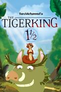 The Tiger King 1½ (2004; Revival) Poster