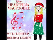 Heartfilia MacPoodle - We'll Light Up Holiday Lights!