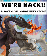 We're Back!- A Mythical Creature's Story Poster.png