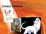 The Jungle Emperor King (TheLastDisneyToon and Toonmbia Style)