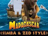 Madagascar (2005) (Simba and Zed Style)