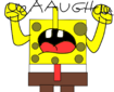 SpongeBob screaming AAUGH!