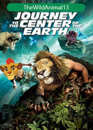 Journey to the Center of the Earth (2008; TheWildAnimal13 Animal Style) Poster