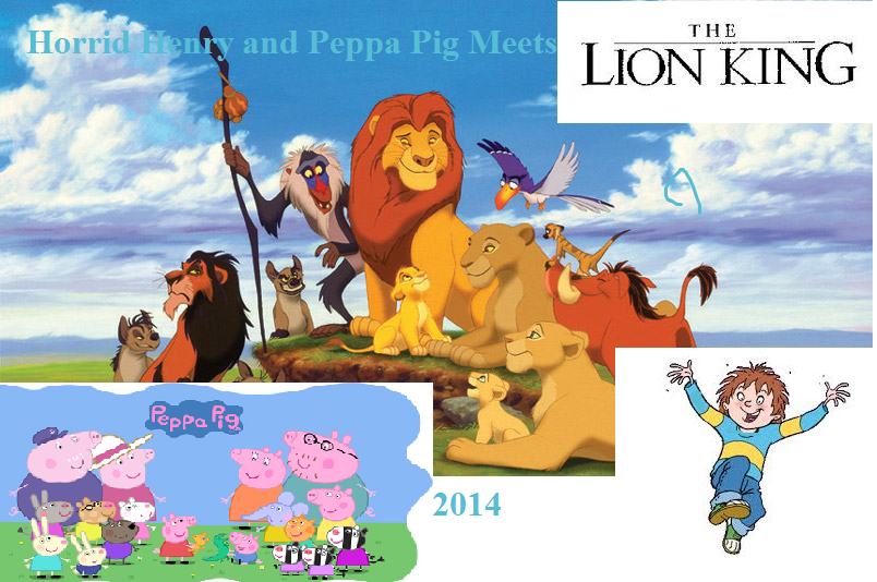 Horrid Henry and Peppa Pig Meets Lion King