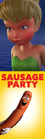 Tinker Bell (2008) Hates Sausage Party (2016)