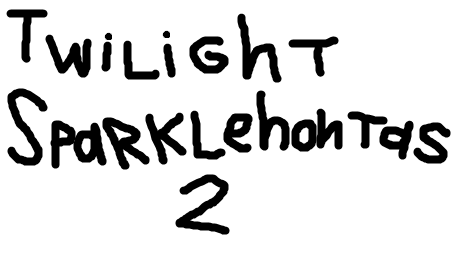 Twilight Sparklehontas 2: Journey to a New World