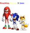 Knuckles,Tails N Sonic