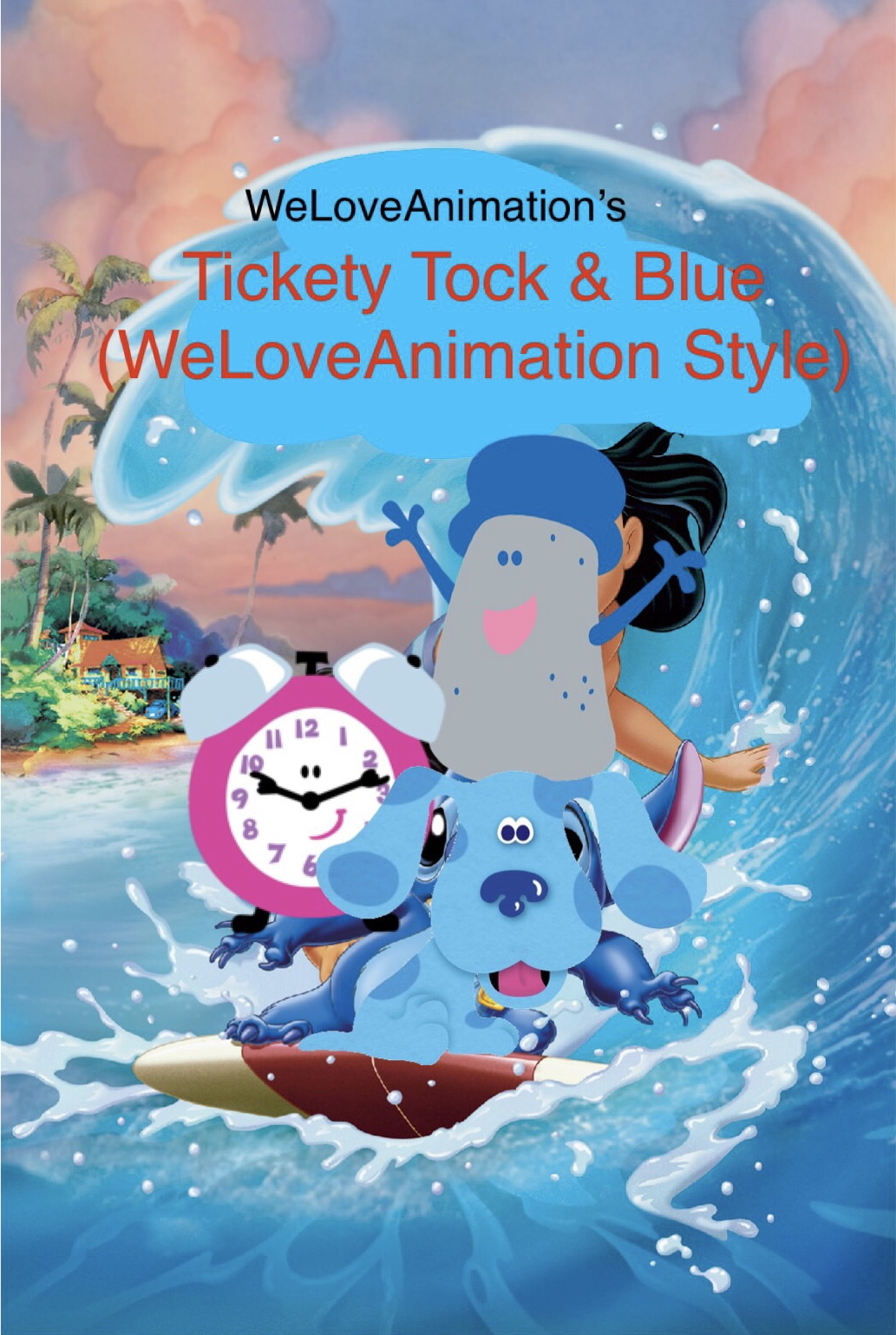 Tickety Tock & Blue (WeLoveAnimation Style)