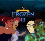 Frozen 3 (My Version) Parody Poster