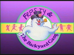 Frosty and the Backyard Gang title card