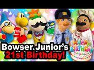 SML Movie- Bowser Junior's 21st Birthday!