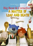 Big Bear & Cornelius in A Matter of Loaf and Death DVD Cover