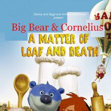 Big Bear & Cornelius in A Matter of Loaf and Death DVD Cover.JPG