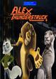 Alex Thunderstruck (LUIS ALBERTO VIDEOS GALVAN PONCE Style) Poster