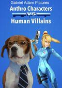 Anthrocharactersvs.humanvillains