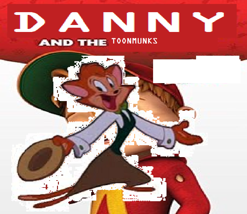 Danny and The ToonMunks Series