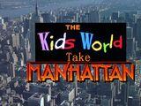 The Kids World Take Manhattan