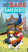 We Bare Gamebirds Poster