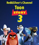 Toon Story 3 (2010; Red&Silver's Channel) Movie Poster