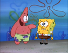 Patrick said spongebob is ready