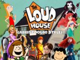 The Loud House (Abeiscool40 Style)