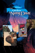The Chicken of Notre Dame Poster