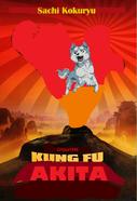 Kung Fu Akita Poster