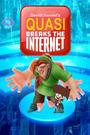 Quasi Breaks the Internet (2018)