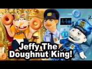 SML Movie- Jeffy The Doughnut King!