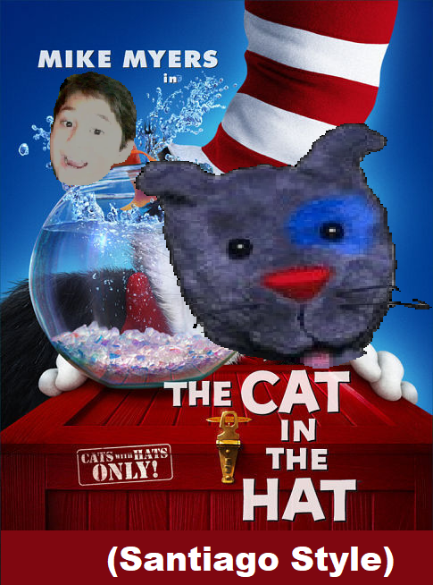 The Cat In The Hat (2003) (Santiago Style)