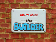 Mighty Mouse the Builder (Pilot Episode) Title Card