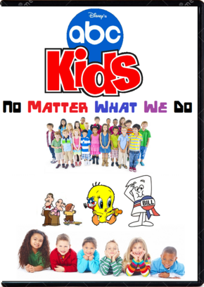 Disney's ABC Kids No Matter What We Do DVD Cover.png
