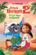 June and Bunga 2 - Bunga has a Glitch (2005) Poster