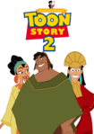 Toon Story 2 (My Version) Parody Poster