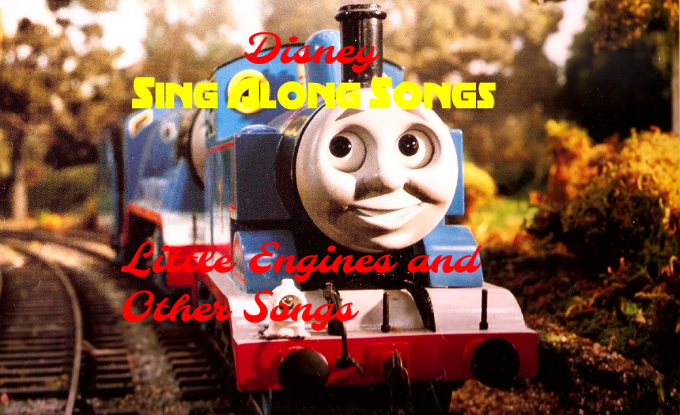 Disney Sing Along Songs: Little Engines and Other Songs