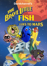 The Brave Little Fish Goes to Mars (1998)