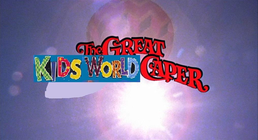 The Great Kids World Caper