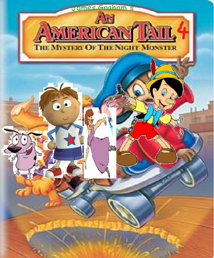 An American Tail IV: The Mystery of the Night Monster (James Graham's Style)