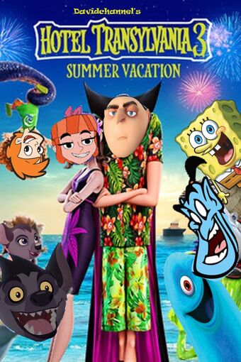 Hotel Transylvania 3 Summer Vacation Davidchannel S Version The Parody Wiki Fandom