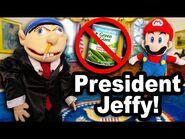 SML Movie- President Jeffy!