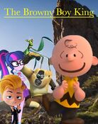 The Browny Boy King (2019) Poster