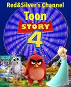 Toon Story 4 (2019; Red&Silver's Channel) Movie Poster