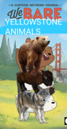 We Bare Yellowstone Animals Poster