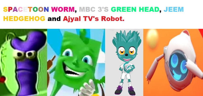 Spacetoon Worm, MBC3 Head, Jeem Hedgehog and Ajyal TV's Robot
