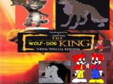 The Wolf-Dog King (TheLastDreamworksToon and Toonmbia's Style)