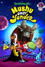 Mushu Over Yonder (2013-2016) Poster