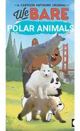 We Bare Polar Animals Poster